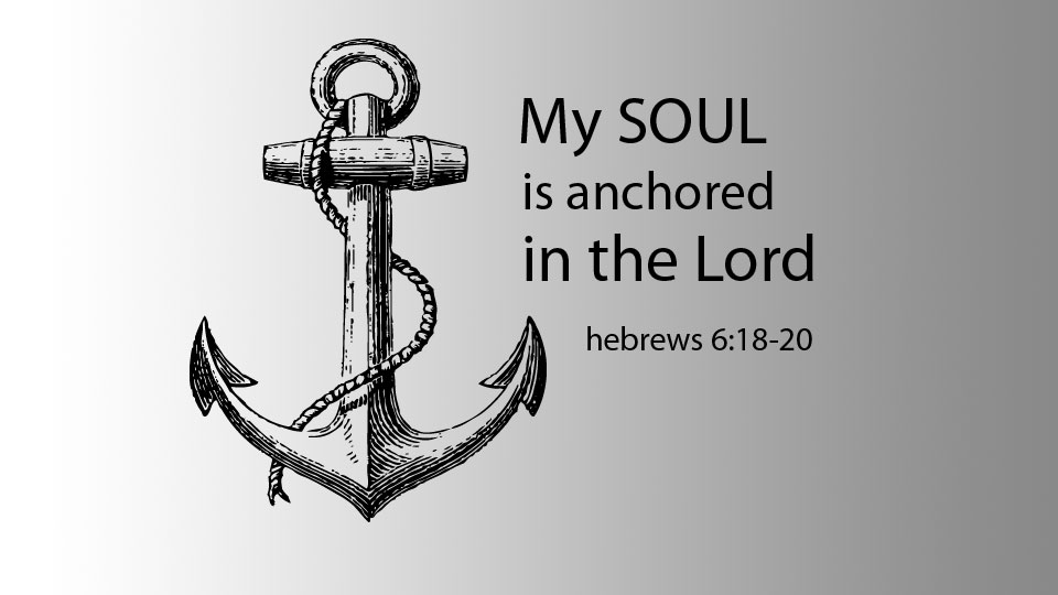 Be Anchored in God Alone